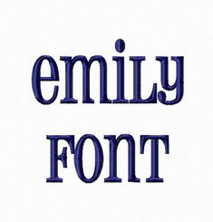 $2.95 Emily Machine Embroidery Font in 3 Sizes