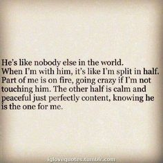 Love Quotes For Him, Cute Quotes, Quotes To Live By, Soulmate Love Quotes, Romantic Sayings For Him, My Better Half Quotes, Other Half Quotes, Crazy About You Quotes, Finding Your Soulmate Quotes