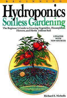 Beginning Hydroponics - Soilless Gardening