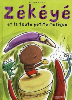 Buy Zékéyé et la toute petite musique by Nathalie Dieterlé and Read this Book on Kobo's Free Apps. Discover Kobo's Vast Collection of Ebooks and Audiobooks Today - Over 4 Million Titles!