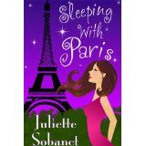 Sleeping with Paris (Kindle Edition)By Juliette Sobanet