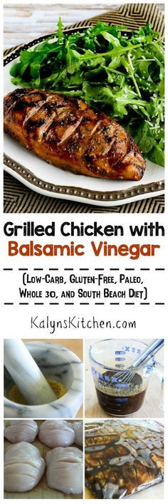 """This tasty Grilled Chicken with Balsamic Vinegar is a recipe I've been making for years, and it's low-carb, gluten-free, Paleo, Whole 30, and South Beach Diet friendly! [found on <a href=""""http://KalynsKitchen.com"""" rel=""""nofollow"""" target=""""_blank"""">KalynsKitchen.com</a>]"""