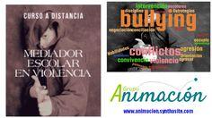 Curso a distancia MEDIADOR ESCOLAR EN VIOLENCIA - bullying -