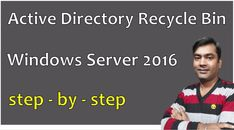 active directory recycle bin - Restoring Deleted Objects in Active Directory {Hindi} Active Directory, Windows Server, Recycling Bins, Restore, Computers, Restoration, Recycling Containers