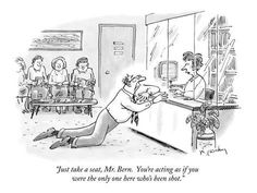 """size: Premium Giclee Print: """"Just take a seat, Mr. You're acting as if you were the only one he…"""" - New Yorker Cartoon by Mike Twohy : Entertainment Cartoon Jokes, Funny Cartoons, Cartoon Posters, Haha Funny, Funny Jokes, Hilarious, Funny Sayings, Funny Stuff, Linda Harrison"""