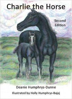 #Free Dec10-11 Charlie the Horse Deanie Humphrys-Dunne HollyHumphrys-Bajaj (Illustrator) http://www.amazon.com/dp/B00CEJ2Y4A/ref=cm_sw_r_tw_dp_bHzAwb0RA5RJR Children Kindle eBooks @ Amazon.com
