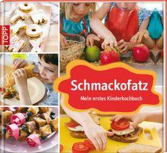 Schmackofatz - Mein erstes Kinderkochbuch | Erin und Tatum Quon | Rezension | Becky's Diner