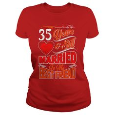 35th Wedding Anniversary Gift Couples Best Friend T-shirt #gift #ideas #Popular #Everything #Videos #Shop #Animals #pets #Architecture #Art #Cars #motorcycles #Celebrities #DIY #crafts #Design #Education #Entertainment #Food #drink #Gardening #Geek #Hair #beauty #Health #fitness #History #Holidays #events #Home decor #Humor #Illustrations #posters #Kids #parenting #Men #Outdoors #Photography #Products #Quotes #Science #nature #Sports #Tattoos #Technology #Travel #Weddings #Women