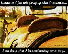 Nothing comes easy. #Riding #Quote