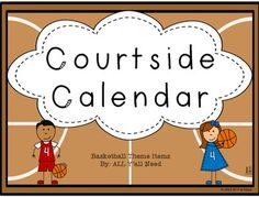 All Y'all Need on TpT: Courtside Calendar