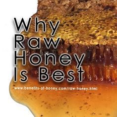 f511940dd72d 3 Things You Need to Know About Raw Honey (Buying Tips)