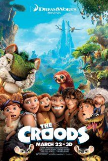 The Croods (2013): After their cave is destroyed, a caveman family must trek through an unfamiliar fantastical world with the help of an inventive boy.