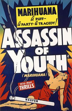 """Marihuana - a puff, a party, a tragedy!"" + ""Wild-mad thrills"" -- which is it?!"