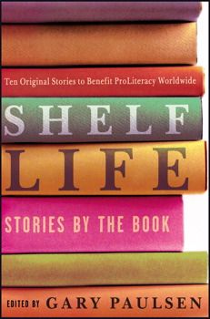Shelf Life - a collection of short stories edited by Gary Paulsen  Review to come