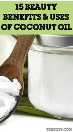 15 great coconut oil uses for beauty, skincare, and hair care!