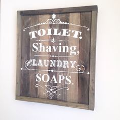 Vintage Bathroom Sign- Toilet, shaving, Laundry Soap- Pallet Wood Sign by TheCreativePallet on Etsy