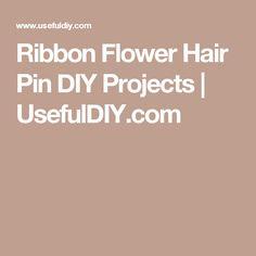 Ribbon Flower Hair Pin DIY Projects | UsefulDIY.com