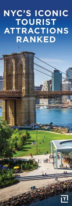 NEW YORK'S MOST ICONIC TOURIST ATTRACTIONS, RANKED