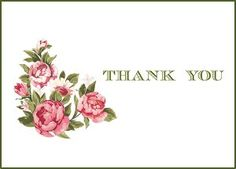 Vintage Flowers Printable Thank You Cards -http://www.allfreepapercrafts.com/