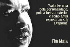 SABEDORIA DE TIM MAIA
