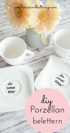 DIY: WIE ihr eure schönsten Botschaften auf Porzellan überbringen könnt, seht ihr hier...