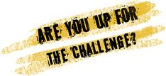 Are-You-Up-For-The-Challenge.png (552×252)