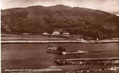Ballaghulish ferry and Loch Leven Hotel