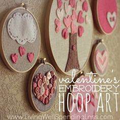 Embroidery Projects Very cute craft idea for Valentine's Day and other decorating ideas. and gives me thoughts for us big folks as well ~ Embroidery Hoop Art Kids Crafts, Easy Craft Projects, Crafts To Do, Felt Crafts, Easy Crafts, Arts And Crafts, Craft Ideas, Fun Ideas, Art Projects