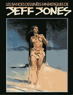 Bandes dessinées fantastiques de Jeff Jones (Les) -1- Les Bandes dessinées fantastiques de Jeff Jones - BD