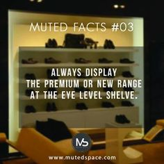 Muted facts #03  Always display the premium or new range at the eye level shelve !  Learn about technique behind these fact on our blog http://blog.mutedspace.com this weekend !  #learneveryday#learnnew#mutedfacts#visualmerchandisingideas#retailfacts#visual#retail#solutions#instaretail#deaign#creative#displaywindow#windowdressing#ideas#learn#create#staycurious#stayinspired#crossmerchandising#design#diaplay#storedisplays#instorenow