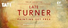 Tate Late Turner Banner WIN a blockbuster night in London for two with Tate Britain