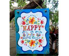 Placa Happy Day 15x20