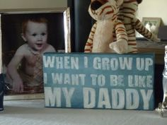 'When I Grow Up I Want To Be Like My Daddy' Canvas Sign! Perfect decor addition for a little boy's room! #Crafts #Tutorial