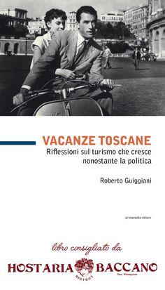"""BACCANO SAN GIMIGNANO CONSIGLIA IL LIBRO """"VACANZE TOSCANE"""" https://www.facebook.com/baccano.san.gimignano/photos/a.779613208761186.1073741842.756028791119628/836359973086509/?type=1&theater … #sangimignano #toscana"""