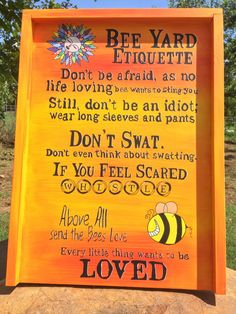 Bee Etiquette Apiary Sign Bee Yard made from Beehive Bottom Board Feeling Scared, How Are You Feeling, Bee Photo, Backyard Greenhouse, Home Vegetable Garden, Mini Farm, Bees Knees, Bee Keeping, Paint Designs