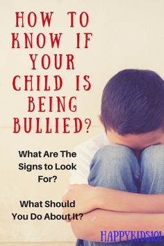How to Know if Your Child is Being Bullied - Parenting Advice, Kids And Parenting, Bullying Posters, The Joys Of Motherhood, Dyslexia, My Teacher, School Days, How To Know, Self Help