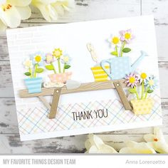 Handmade thank you card featuring the gorgeous Spring Garden Die-namics by My Favorite Things. Planting Bench, Handmade Thank You Cards, Starting A Garden, Cactus Plants, Potted Plants, Hanging Plants, Mft Stamps, Spring Garden, Cards