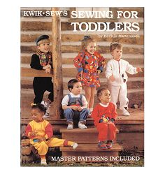 Kwik Sew: Sewing For Toddlers