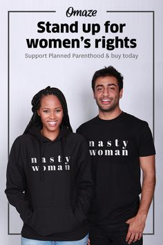 """Get this official """"Nasty Woman"""" shirt (and/or hoodie) and join Samantha Bee and countless other smart, fearless women and men in supporting Planned Parenthood. Stand up for women's (aka, human) rights and buy yours today."""