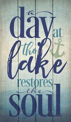 Boat Names Discover A Day at the Lake Textual Art on Wood Lake House Signs, Lake Signs, Cottage Signs, Lake Life Quotes, Boat Names, Lake Decor, Lake Art, Lake Cabins, Lake Cottage