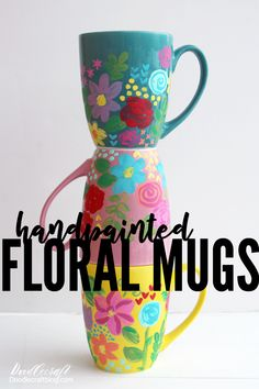 Doodlecraft: Hand Painted Floral Ceramic Mugs with Plaid Dishwasher Safe Mod Podge Colorful Hand Painted Floral Ceramic Mugs DIY These cute ceramic mugs are painted in a sort of folk art way. The loose florals of acrylic paints ar… Hand Painted Mugs, Hand Painted Ceramics, Easy Diy Crafts, Diy Craft Projects, Ceramic Painting, Diy Painting, Diy For Kids, Crafts For Kids, Handmade Pottery