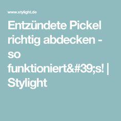 Entzündete Pickel richtig abdecken - so funktioniert's! | Stylight