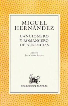 Cancionero y Romancero De Ausencias - Miguel Hernández