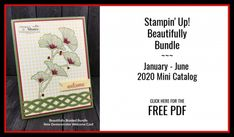FREE PDF featuring the Beautifully Braided Bundle from Stampin' Up! Welcome Images, Hand Stamped Cards, Ink Stamps, Diy Craft Projects, Stampin Up Cards, Your Cards, Scrapbook Pages, Cardmaking, Punch