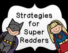 FREE super hero themed reading strategies by 2nd Grade Snickerdoodles- works for all levels of readers