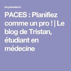 PACES : Planifiez comme un pro ! | Le blog de Tristan, étudiant en médecine