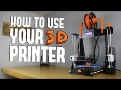 How to Use Your 3D Printer - Anet A8 (Tips, Tricks, and Upgrades) - YouTube