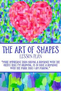 Kids will LOVE this Art of Shapes Lesson plan for Valentine's Day! In this project, students are introduced to several works of contemporary art associated with shapes, and make a piece of their own art inspired by Jim Dine's famous heart motif.