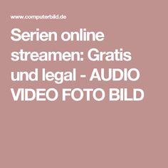 Serien online streamen: Gratis und legal - AUDIO VIDEO FOTO BILD