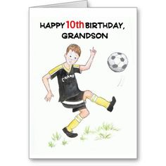 Birthday Card for Grandson - Soccer Player card. Personalize any greeting card for no additional cost! Cards are shipped the Next Business Day. Product ID: 858860 Birthday Card For Nephew, Birthday Cards To Print, Birthday Wishes For Mom, Soccer Birthday Parties, Birthday Gifts For Kids, Happy 11th Birthday, Free Birthday, Soccer Cards, Player Card